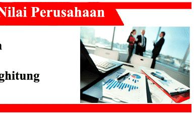 Nilai-nilai-perusahaan-definisi-jenis-metode-pendekatan-struktur-dan-faktor